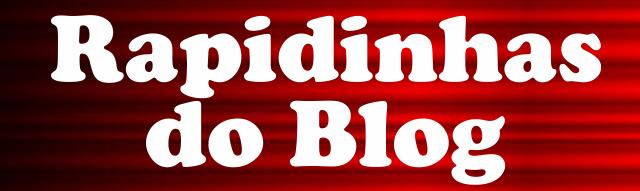 rapidinhas-do-blog.png
